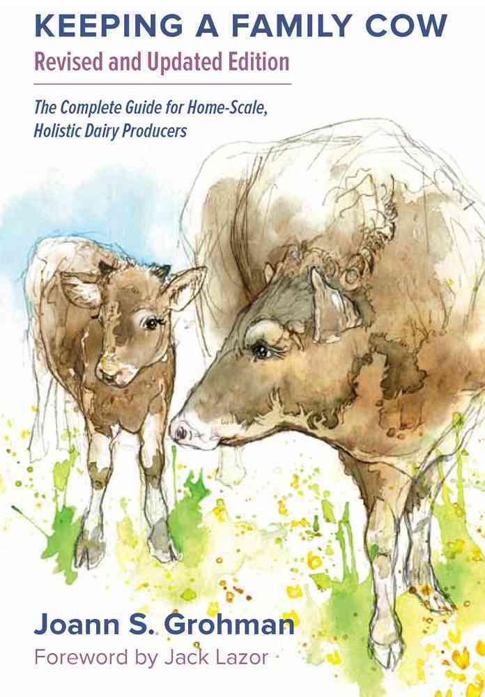 Keeping a Family Cow By Grohman, Joann S.